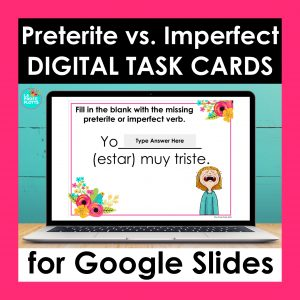 preterite vs imperfect Google Slides task cards