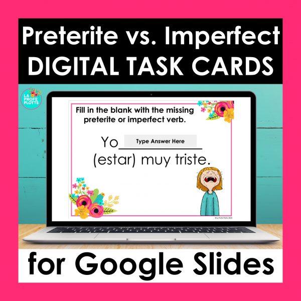 preterite vs imperfect Google Slides task cards