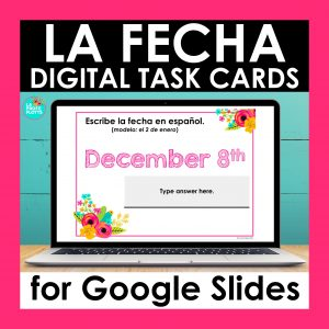 la fecha digital task cards google slides